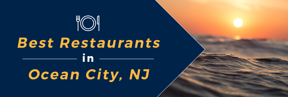 best restaurants and cafes in ocnj